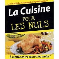 la cuisine pour les nul la cuisine pour les nuls achat vente livre a le courtois