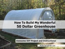 collection how to build a cheap easy greenhouse photos free