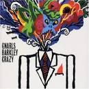 Gnarls Barclay - Crazy