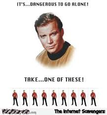 Red Shirt Star Trek Meme - it s dangerous to go alone funny star trek redshirt meme pmslweb