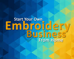 embroidery business course how to start an embroidery business