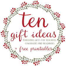 ten christmas gifts for teachers neighbors and coworkers free
