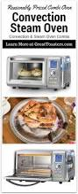 Toaster Convection Oven Ratings This Steam Convection Oven Is Remarkably Versatile Cso 300n