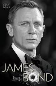 james bond the secret history sean egan 9781786060204 amazon