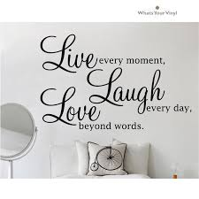 live every moment laugh love home living quote modern wall live every moment laugh love home living quote modern wall sticker vinyl art decal decor mural whats your vinyl