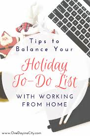 balancing your to do list with working from home stay on task