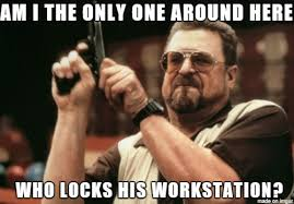 Lock Your Computer Meme - the most awesome images on the internet