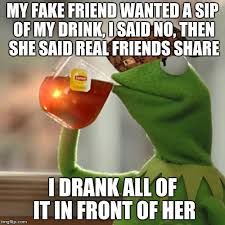 Fake Friend Meme - but thats none of my business meme imgflip