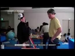 Seeking Meaning Nhk World News Seeking Meaning Of Memory