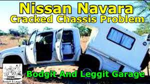 nissan australia recall check nissan navarra cracked chassis look bodgit and leggit