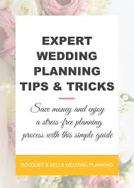 wedding planning guide top expert wedding planning tips tricks bouquet bells