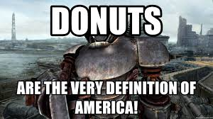 Liberty Prime Meme - donuts are the very definition of america liberty prime meme