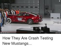 Ford Mustang Memes - youcar 2016 ford mustang insurancensttute cen now how they are crash