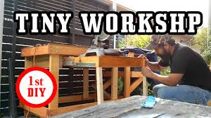 small workshop and workbench in a tiny outdoor space youtube