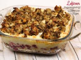 easy thanksgiving casseroles leftover thanksgiving casserole it is a keeper