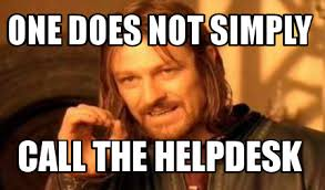 meme creator one does not simply call the helpdesk meme generator