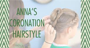 anna from frozen hairstyle anna s coronation hairstyle frozen