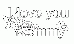 i love you mommy coloring page for kids coloring pages printables