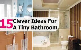 clever bathroom ideas 15 clever ideas for a tiny bathroom diy home creative