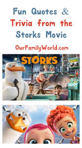 our favorite storks movie quotes u0026 fun trivia facts trivia