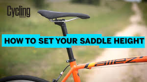 saddle height how to get it right and why it u0027s so important video