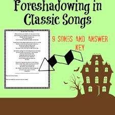 identifying foreshadowing in classic songs with answer key by
