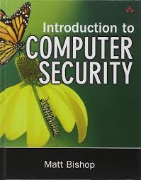 introduction to computer security matt bishop 0785342247442