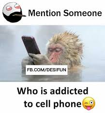 Cell Meme - dopl3r com memes ention someone fb com desifun who is addicted