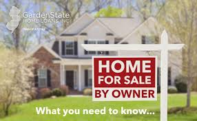 understanding homes for sale by owner fsbo garden state home loans