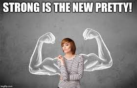 Strong Woman Meme - strong woman memes imgflip