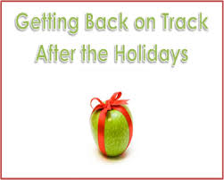 six ways to get back on track after the holidays dishing out health