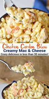 chicken cordon bleu creamy mac u0026 cheese kleinworth u0026 co
