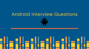 android layout interview questions android interview questions and answers journaldev