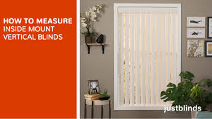 how to measure for inside mount vertical blinds justblinds com