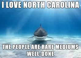 North Carolina Meme - why sharks love north carolina meme on imgur