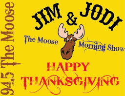 jim and jodi s thanksgiving song 94 5 the moose