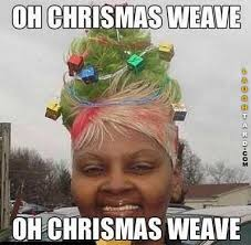 Christmas Party Meme - oh christmas weave funny pictures t humor funny