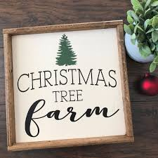 christmas tree farm christmas tree farm sign tree farm