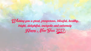 happy new year 2017 quotes new year quotes for friends family