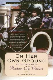 on her own ground book by a u0027lelia bundles official publisher