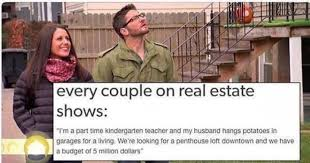 Couple Meme - every couple of real estate shows