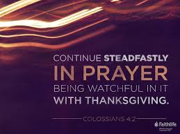 thanksgiving prayers in the bible colossians 4 2