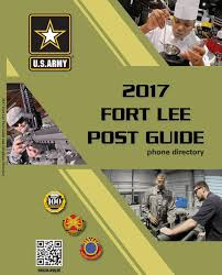 fort lee post guide phone directory 2017 by military news issuu