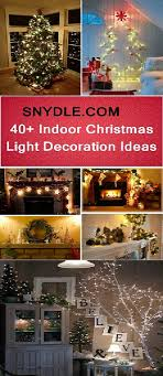 indoor decorations 40 indoor christmas light decoration ideas all about christmas