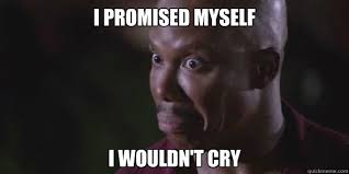 Doakes Meme - i promised myself i wouldn t cry crying doakes quickmeme