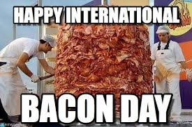 Bacon Memes - happy international bacon beer meme on memegen