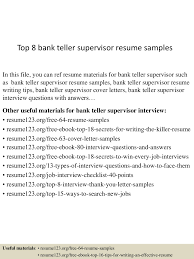 Resume Sample Bank Teller by Top8banktellersupervisorresumesamples 150730020621 Lva1 App6891 Thumbnail 4 Jpg Cb U003d1438222032