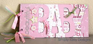 baby girl scrapbook album baby girl chipboard album simply designs