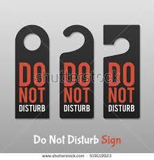 Do Not Disturb Desk Sign Disturbed Stock Images Royalty Free Images U0026 Vectors Shutterstock