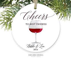 cheers to best friends ornament wine ornament personalized